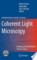 Coherent Light Microscopy