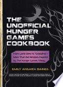 The Unofficial Hunger Games Cookbook Book PDF