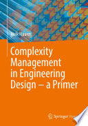 Complexity Management in Engineering Design – a Primer