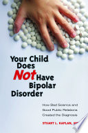 Your Child Does Not Have Bipolar Disorder