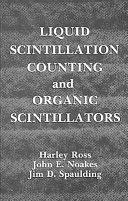 Liquid Scintillation Counting and Organic Scintillators