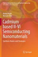 Cadmium based II VI Semiconducting Nanomaterials