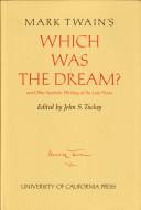 Mark Twain's Which was the Dream?