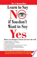 Learn To Say No If You Don T Want To Say Yes