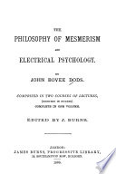 The Philosophy Of Mesmerism And Electrical Psychology Book PDF