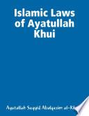 Islamic Laws Of Ayatullah Khui