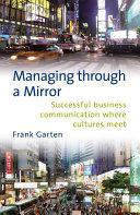 Managing through a mirror
