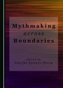 Pdf Mythmaking across Boundaries