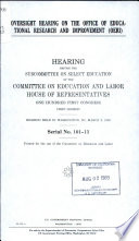 Oversight Hearing On The Office Of Educational Research And Improvement Oeri