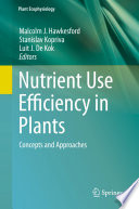 Nutrient Use Efficiency in Plants Book
