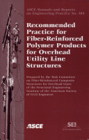 Recommended Practice for Fiber-Reinforced Polymer Products for Overhead Utility Line Structures