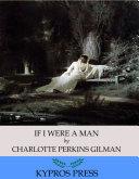 If I Were A Man