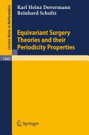 Equivariant Surgery Theories and Their Periodicity Properties [Pdf/ePub] eBook