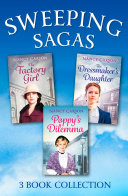 Pdf The Sweeping Saga Collection: Poppy's Dilemma, The Dressmaker's Daughter, The Factory Girl Telecharger