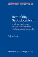 Rethinking Syntactocentrism