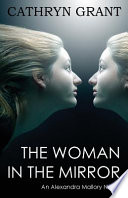 The Woman In the Mirror (A Psychological Suspense Novel)