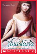 Anastasia: The Last Grand Duchess, Russia, 1914 Pdf/ePub eBook