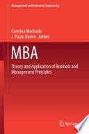MBA  : Theory and Application of Business and Management Principles