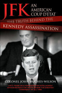 JFK - An American Coup: The Truth Behind the Kennedy Assassination Pdf/ePub eBook