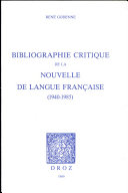 Bibliographie critique de la nouvelle de langue française (1940-1985)