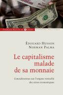 Pdf Le capitalisme malade de sa monnaie Telecharger