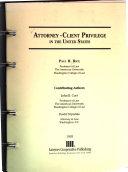Attorney client Privilege in the United States