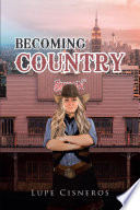 Becoming Country