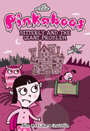 The Pinkaboos: Bitterly and the Giant Problem Pdf