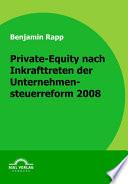 Private-Equity nach Inkrafttreten der Unternehmensteuerreform 2008