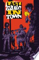 Last Gang in Town  2015    1