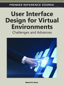 User Interface Design for Virtual Environments  Challenges and Advances
