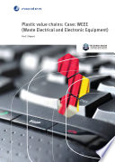 Plastic value chains  Case  WEEE  Waste Electrical and Electronic Equipment