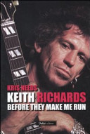 Keith Richards  before they make me run