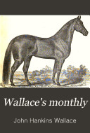 Wallace's Monthly