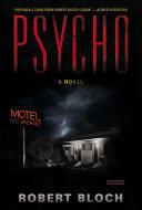 Psycho a novel by Robert Bloch