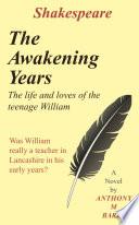 Shakespeare   The Awakening Years