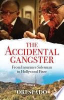 Accidental Gangster
