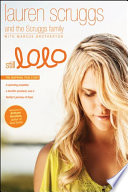 """Still LoLo: A Spinning Propeller, a Horrific Accident, and a Family's Journey of Hope"" by Lauren Scruggs, Scruggs Family, Marcus Brotherton, Bethany Hamilton"
