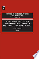 """Business-to-Business Brand Management"" by Mark S. Glynn, Arch G. Woodside"