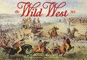 The Wild West: 365 Days