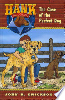 The Case of the Perfect Dog