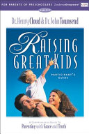 Raising Great Kids For Parents Of Preschoolers Participant S Guide