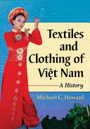 Textiles and Clothing of Vi_t Nam