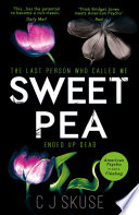 Sweetpea  The most unique and gripping thriller of 2017