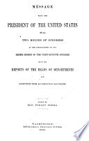 Abridgment     Containing the Annual Message of the President of the United States to the Two Houses of Congress     with Reports of Departments and Selections from Accompanying Papers