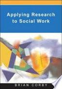 Applying Research In Social Work Practice