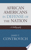 African-Americans in Defense of the Nation  : A Bibliography