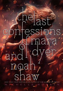 Pdf The Last Confessions of Mara Dyer and Noah Shaw