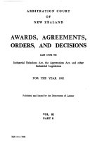 Awards  Agreements  Orders  and Decisions Made Under the Industrial Relations Act  the Apprentices Act  and Other Industrial Legislation for the Year     Book