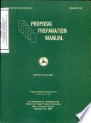 Proposal Preparation Manual: Proceedings of the Proposal Preparation Workshop for Minority Colleges, Atlanta, Georgia, September 30 - October 1, 1976. Final Report